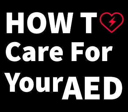 Maintaining your AED