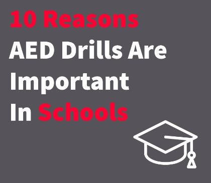 The importance of AED drills in schools