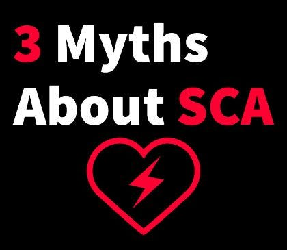 Myths related to Sudden Cardiac Arrest