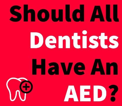 AED implementation at the dentist