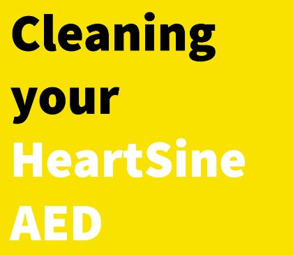 Cleaning your HeartSine Samaritan PAD AED