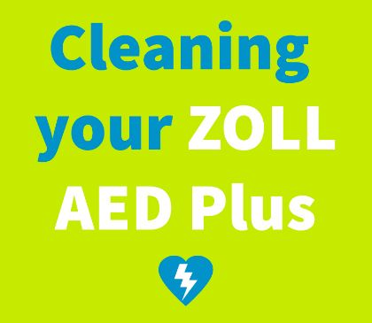 Cleaning Your ZOLL AED Plus