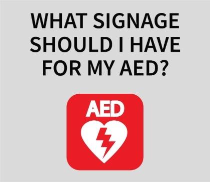 What signage should I have for my AED?