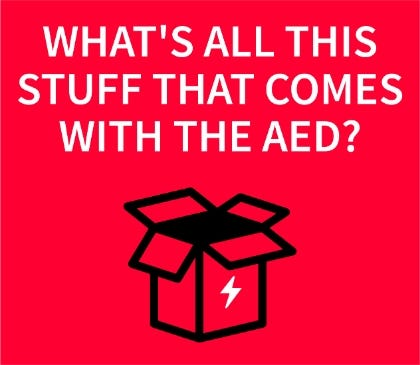 What's all this stuff that comes with the AED?