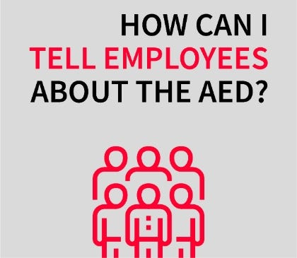 How can I tell employees about the AED?