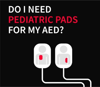 Do I Need Pediatric Pads For My AED?
