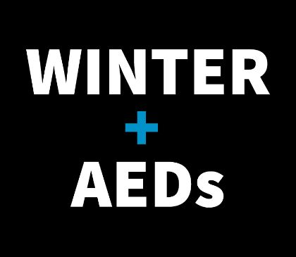 Taking care of your AED in Cold Weather
