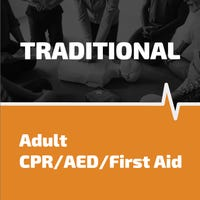 Adult CPR, AED, First Aid training in person