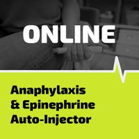 Anaphylaxis and epinephrine auto-injector online class certification