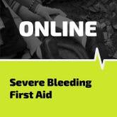 Severe bleeding online learning class