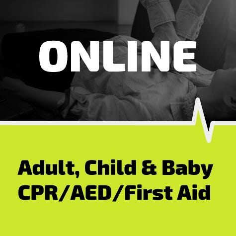 Adult, Child, Infant CPR/AED/First Aid Online Training